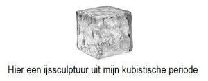 Vrijdag 21 december Plaatje: Kubistische ijssculptuur